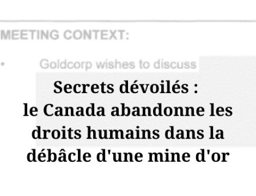 Communiqué: La Cour fédérale appelée à trancher si Ottawa doit divulguer comment il a aidé Goldcorp dans un différend relatif aux droits de la personne